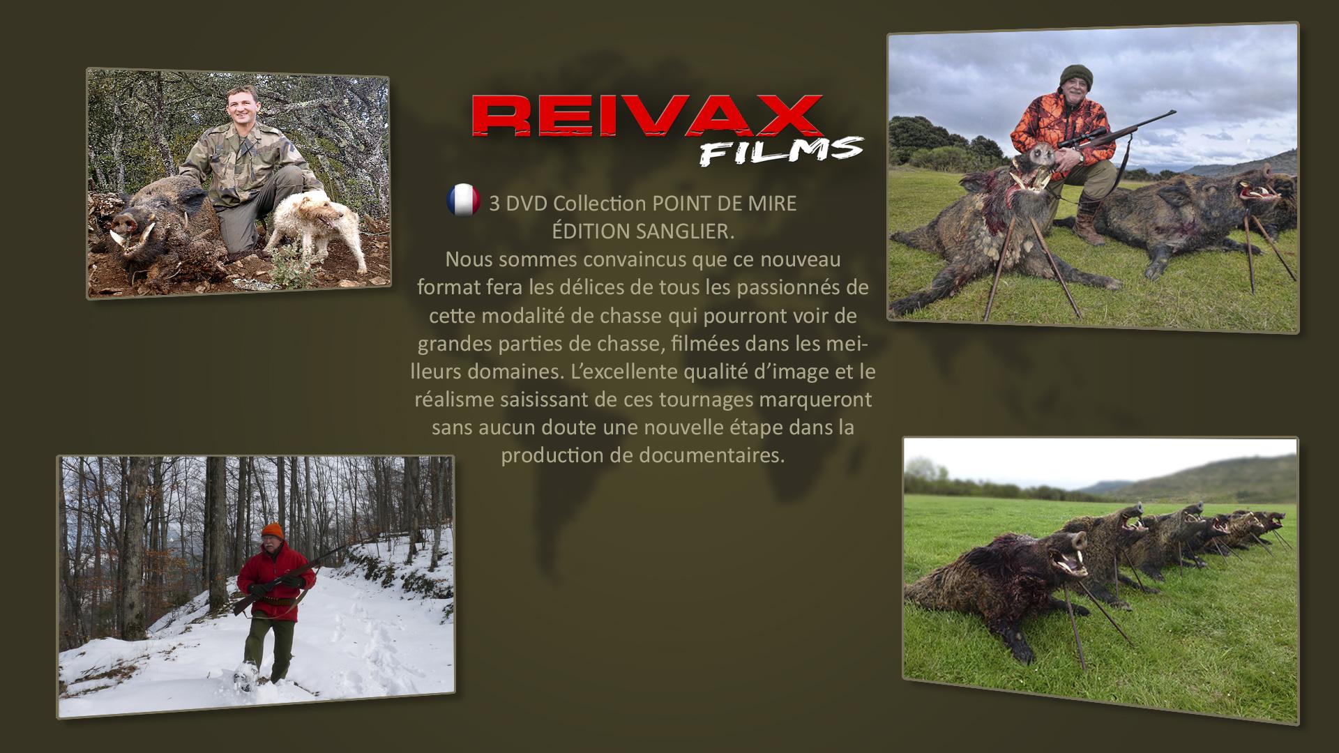 ReivaxFilms_CHASSE DU SANGLIER